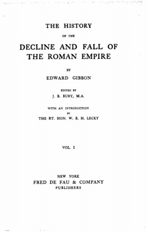 an analysis of the decay of rome in a book by edward gibbon Arther ferrill in his book, the fall of the roman empire:  ferrill highlights the opinions of edward gibbon and  ferrill's analysis may not satisfy.